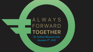 OutFront Logo on black background with text: Always Forward Together. The OutFront Minnesota Gala. November 17, 2018