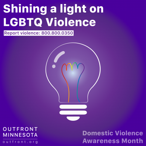 "photo of a lightbulb with rainbow lines and text reading, ""Shining a light on LGBTQ Violence"""